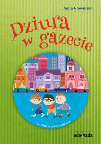 Dziura w gazecie - Anita Głowińska - ebook