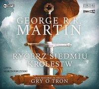Rycerz Siedmiu Królestw - George R. R. Martin - audiobook