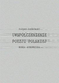 Uwspółcześnienie poezji polskiej