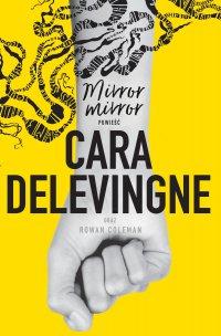 Mirror, mirror - Cara Delevingne - ebook