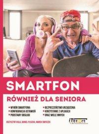 Smartfon również dla seniora - Marek Smyczek - ebook