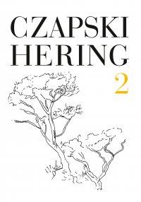 Czapski, Hering. Listy, t. 2 - Józef Czapski - ebook