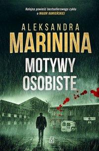 Motywy osobiste - Aleksandra Marinina - ebook