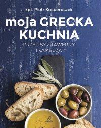 Moja grecka kuchnia - Elżbieta Kasperaszek - ebook