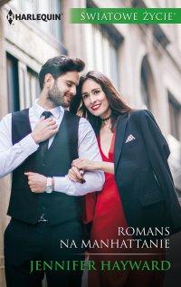 Romans na Manhattanie - Jennifer Hayward - ebook