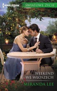Weekend we Włoszech - Miranda Lee - ebook