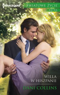 Willa w Hiszpanii - Dani Collins - ebook
