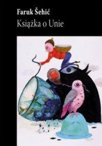 Książka o Unie - Faruk Sehić - ebook