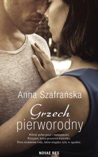 Grzech pierworodny - Anna Szafrańska - ebook