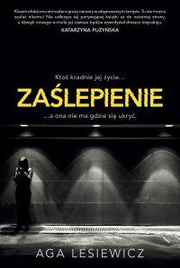 Zaślepienie - Aga Lesiewicz - ebook