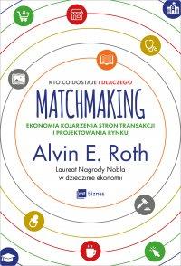 Matchmaking. Kto co dostaje i dlaczego