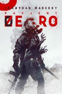 Pacjent zero - Jonathan Maberry - ebook