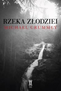 Rzeka złodziei - Michael Crummey - ebook
