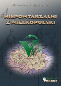 Niepowtarzalni z Wielkopolski