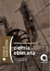 Ziemia Obiecana - Władysław Stanisław Reymont - audiobook
