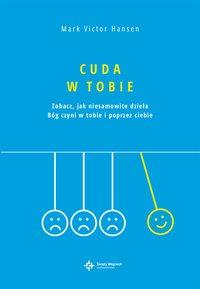 Cuda w Tobie - Mark Victor Hansen - ebook