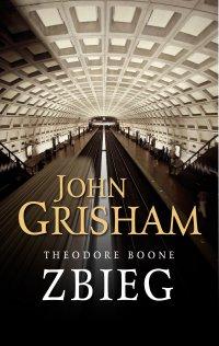 Theodore Boone. Zbieg - John Grisham - ebook