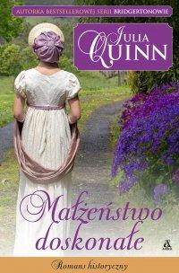 Małżeństwo doskonałe - Julia Quinn - ebook