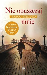Nie opuszczaj mnie - Kazuo Ishiguro - ebook