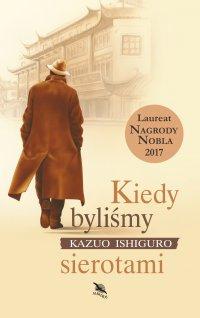 Kiedy byliśmy sierotami - Kazuo Ishiguro - ebook
