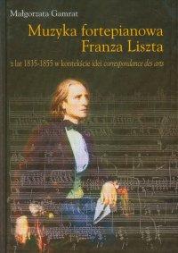 Muzyka fortepianowa Franza Liszta - Małgorzata Gamrat - ebook
