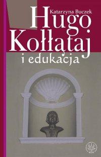 Hugo Kołłątaj i edukacja