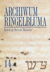 Archiwum Ringelbluma. Konspiracyjne Archiwum Getta Warszawy. Tom 14, Kolekcja Hersza Wassera
