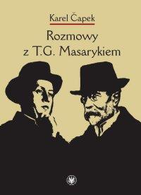 Rozmowy z T.G. Masarykiem - Karel Ćapek - ebook