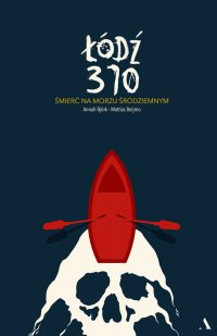 Łódź 370. Śmierć na Morzu Śródziemnym - Mattias Beijmo - ebook