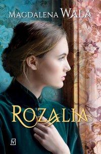 Rozalia - Magdalena Wala - ebook