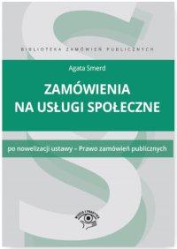 Zamówienia na usługi społeczne - Agata Smerd - ebook