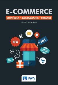 E-commerce. Strategia. Zarządzanie. Finanse