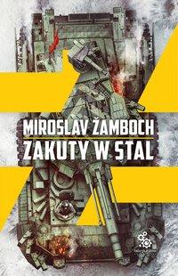 Zakuty w stal - Miroslav Žamboch - ebook