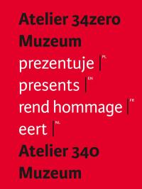 Atelier 34zero Muzeum prezentuje