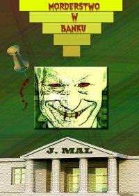 Morderstwo w banku