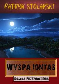 Wyspa Iontas - Patryk Stolarski - ebook