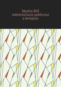 Administracja publiczna akorupcja