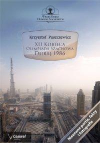 XII Kobieca Olimpiada Szachowa - Dubaj 1986