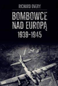 Bombowce nad Europą 1939-1945