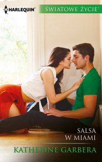 Salsa w Miami - Katherine Garbera - ebook