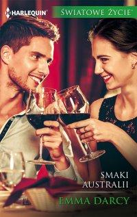 Smaki Australii - Emma Darcy - ebook