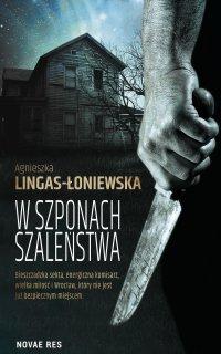 W szponach szaleństwa - Agnieszka Lingas-Łoniewska - ebook