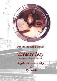 Tułaczelosy - Danuta-Romana Słowik - ebook