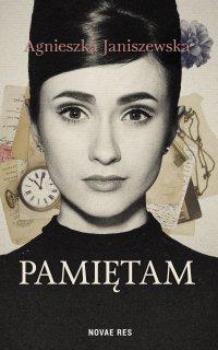 Pamiętam - Agnieszka Janiszewska - ebook