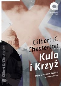Kula i krzyż - Gilbert Keith Chesterton - audiobook
