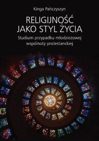 Religijność jako styl życia - Kinga Pańczyszyn - ebook