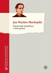Pracownik umysłowy i inne pisma - Jan Wacław Machajski - ebook