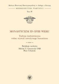 Monastycyzm XV-XVIII w.