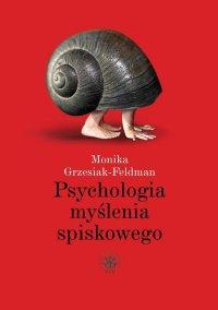 Psychologia myślenia spiskowego