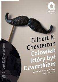 Człowiek który był czwartkiem - Gilbert Keith Chesterton - audiobook